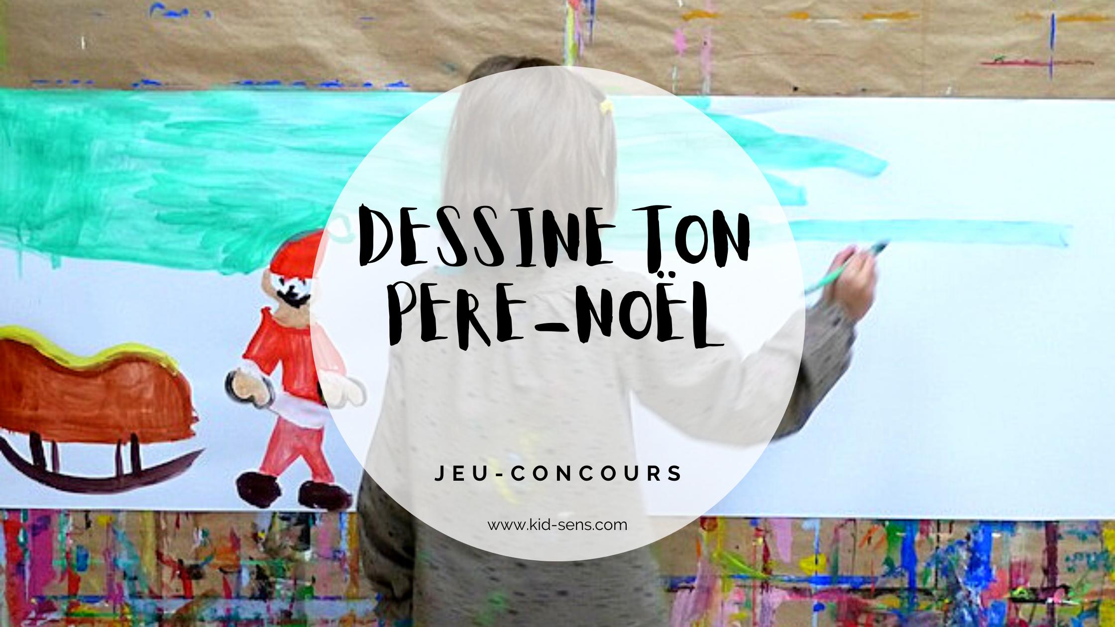Jeu-Concours de Noël : dessine ton Père Noël !