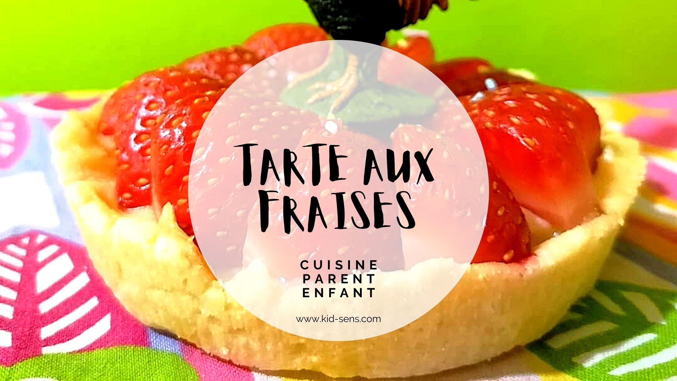 Cuisine parent enfant : recette de tarte aux fraises